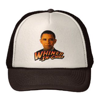 Barack Obama Whiner-In-Chief Mesh Hats