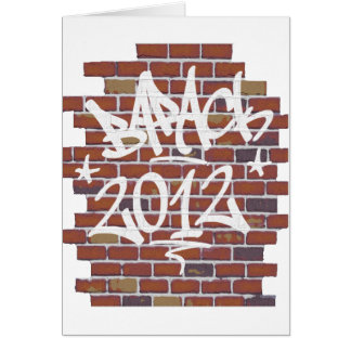 Barack Obama writing on the wall Grafitti Greeting Card