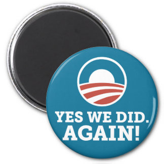 Barack Obama Yes We Did Again (Blue) Magnet