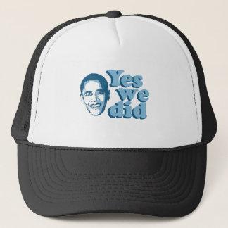 Barack Obama / Yes We Did Trucker Hat