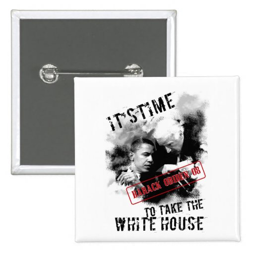Barack Obiden 08 ItsTime To Take The White House Pinback Buttons