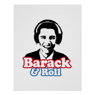 BARACK & ROLL PRINT