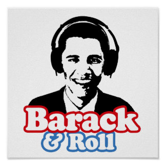 BARACK & ROLL POSTERS
