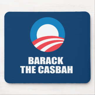 BARACK THE CASBAH MOUSE PAD