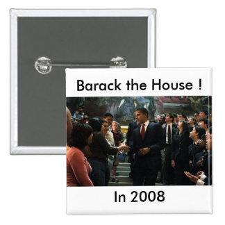 Barack the House ! 15 Cm Square Badge