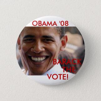 Barack The Vote '08 6 Cm Round Badge