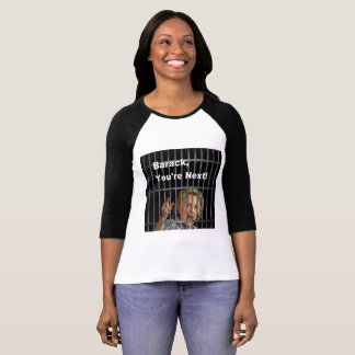 Barack You're Next T-Shirt