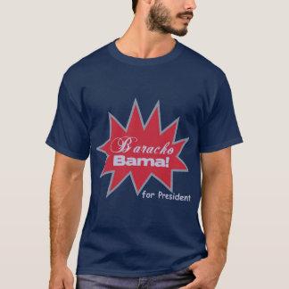 Baracko Bama for President T-Shirt