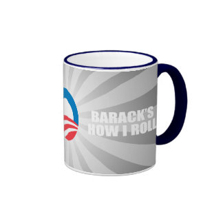 BARACK'S HOW I ROLL RINGER COFFEE MUG