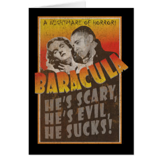 Baracula - Happy Halloween Barack Obama Card