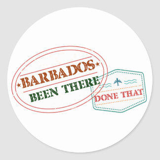 Barbados Been There Done That Classic Round Sticker