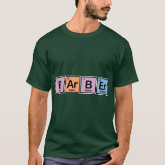 Barber made of Elements T-Shirt