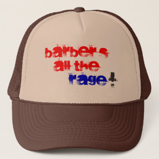 Barber's all the Rage! Trucker Hat