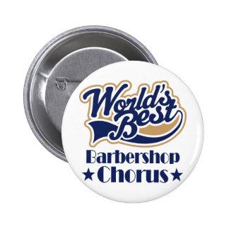 Barbershop Chorus Gift Pinback Buttons