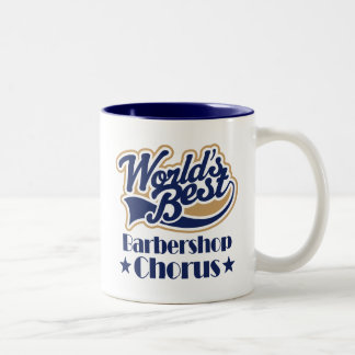Barbershop Chorus Gift Mugs
