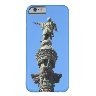 Barcelona's Columbus Monument Barely There iPhone 6 Case