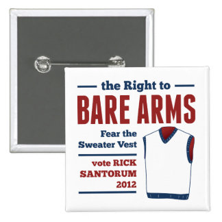 Bare Arms Rick Santorum Sweater Vest 2012 15 Cm Square Badge