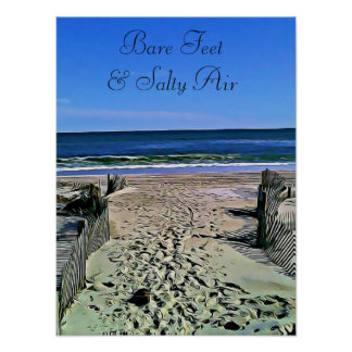 Bare Feet & Salty Air Ocean Photo Poster