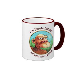 Barely human w/o coffee mugs