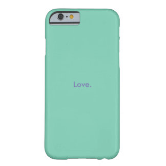 Barely There Iphone Case Love Barely There iPhone 6 Case