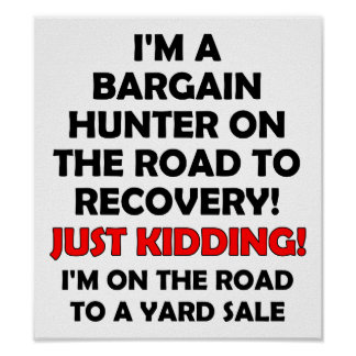 Bargain Hunter Funny Poster