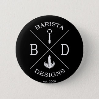 Barista Designs 6 Cm Round Badge