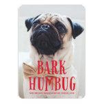Bark Humbug Cute Puppy Dog | Holiday Photo 13 Cm X 18 Cm Invitation Card