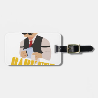 Barkeep Luggage Tag