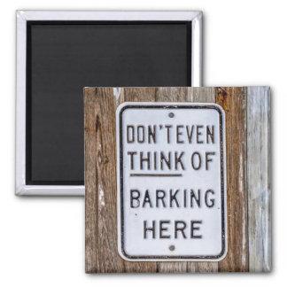 Barking Sign Magnet
