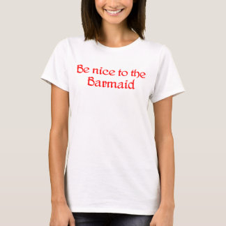 Barmaid T-shirt