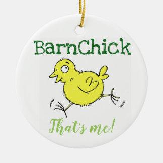 BarnChick That's me! Christmas Ornament