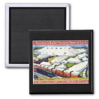 Barnum and Bailey Circus 1899 Square Magnet