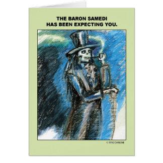 Baron Samedi is Expecting You Card