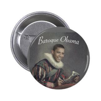 Baroque Obama Pins