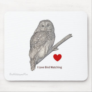 Barred Owl - I Love Bird Watching - Mouse Pad
