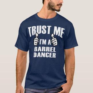 Barrel Dancer - Tshirt