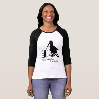 Barrel Racing Round Three Set Him Free Cowgirl T-Shirt