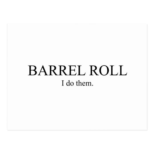 Barrel Roll 3 Postcard