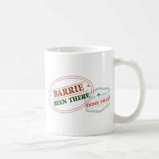 Barrie Been there done that Coffee Mug