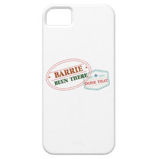 Barrie Been there done that iPhone 5 Cover