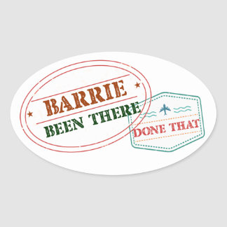 Barrie Been there done that Oval Sticker