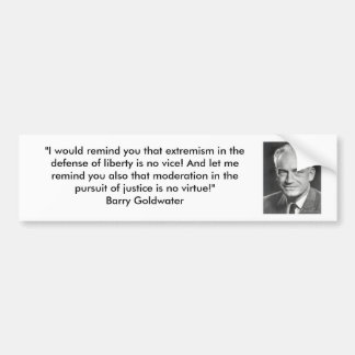Barry Goldwater - Extremism and Liberty Bumper Sticker