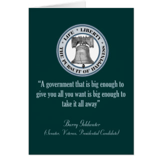 Barry Goldwater Quote (Big Government) Card