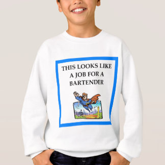BARTENDER SWEATSHIRT