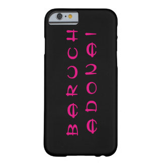 Baruch Adonai (Blessed be the Lord) Barely There iPhone 6 Case