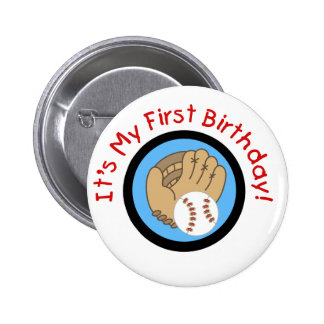 Baseball and Glove 1st Birthday Tshirts and Gifts Pinback Buttons