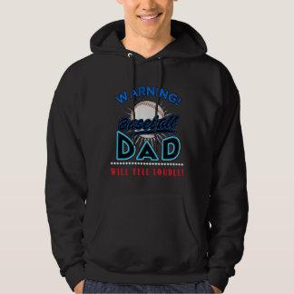 Baseball Dad Hoodie, Baseball Dad Will Yell Loudly Hoodie