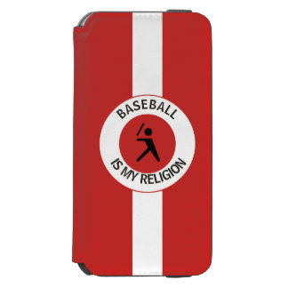 BASEBALL IS MY RELIGION INCIPIO WATSON™ iPhone 6 WALLET CASE