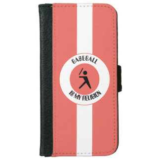 BASEBALL ISMY RELIGION iPhone 6 WALLET CASE