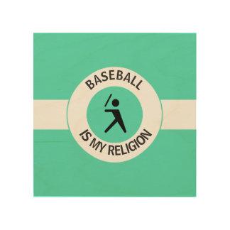 BASEBALL ISMY RELIGION WOOD PRINT